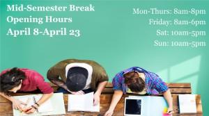 Mid-semester break opening hours for semester 1 2017
