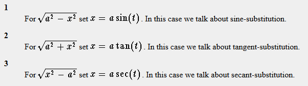 From S.O.S Math http://www.sosmath.com/calculus/integration/trigsub/trigsub.html