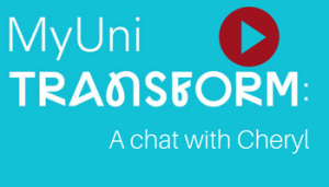 MyUni- a chat with Cheryl
